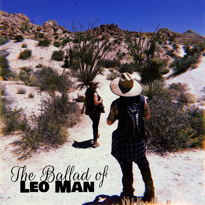 The Ballad of Leo Man