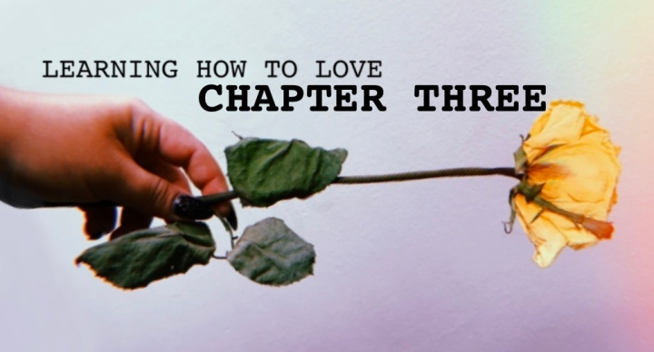 Learning How to Love: Chapter3